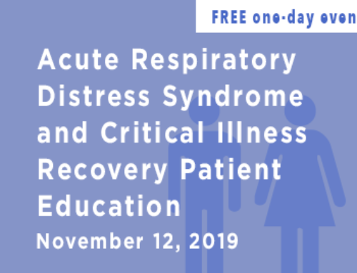 Acute Respiratory Distress Syndrome and Critical Illness Recovery Patient Education